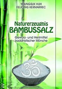 Boekcover: Maturerzeugnis bambussalz door Youngsuk Huh